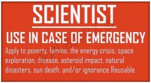 scientist-use-in-case-of-emergency